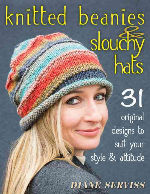 Knitted Beanies & Slouchy Hats By Serviss, Diane